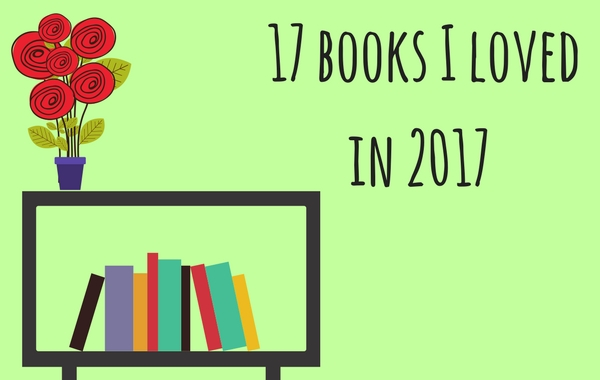 17 books I loved in 2017
