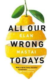 all-our-wrong-todays.jpg