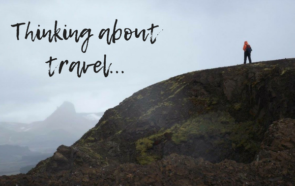 Thinking about travel…