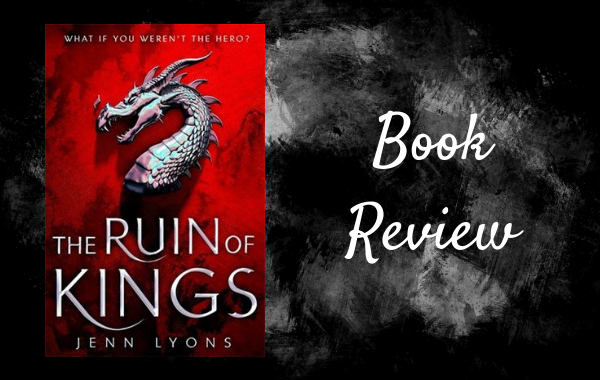 REVIEW: The Ruin of Kings by Jenn Lyons