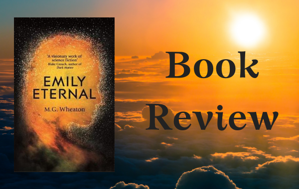 REVIEW: Emily Eternal by M.G. Wheaton