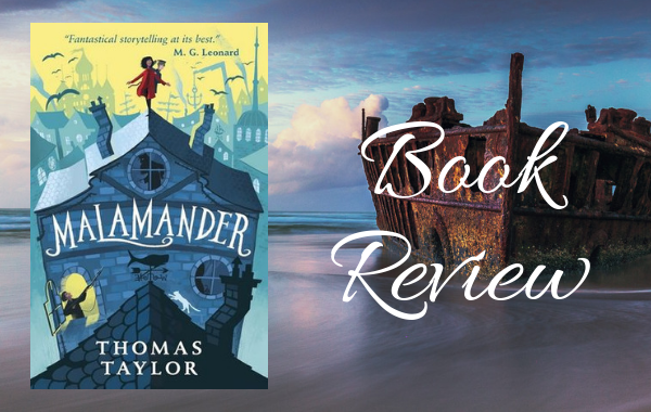 REVIEW: Malamander by Thomas Taylor