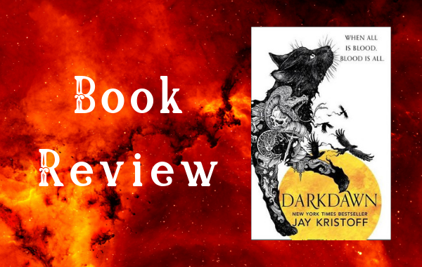 REVIEW: Darkdawn by Jay Kristoff