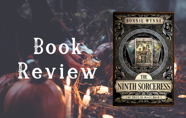 Review: The Ninth Sorceress by Bonnie Wynne